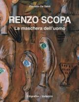 Renzo Scopa. La maschera dell'uomo