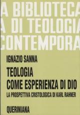 Teologia come esperienza di Dio. La prospettiva cristologica di Karl Rahner
