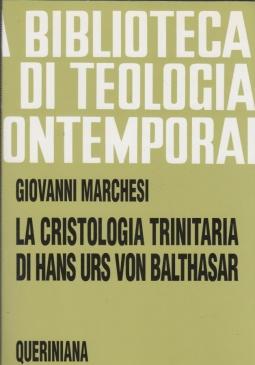 La cristologia trinitaria di Hans Urs von Balthasar. Ges? Cristo pienezza della rivelazione e della salvezza