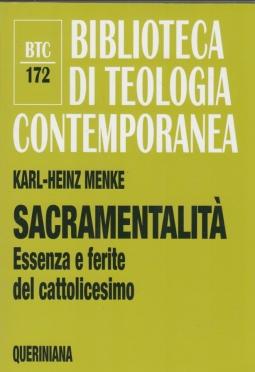 Sacramentalit?. Essenza e ferite del cattolicesimo