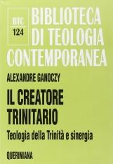 Il creatore trinitario. Teologia della Trinit? e sinergia