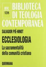Ecclesiologia. La sacramentalit? della comunit? cristiana