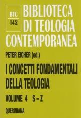 I concetti fondamentali della teologia: 4 S - Z