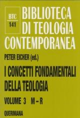I concetti fondamentali della teologia: 3 M - R