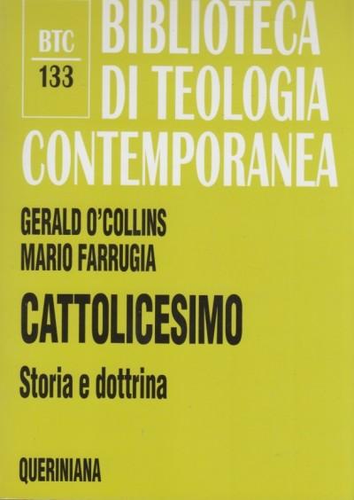 Cattolicesimo. storia e dottrina - O'collins Gerald - Farrugia Mario