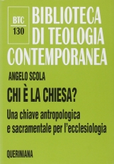 Chi ? la Chiesa? Una chiave antropologica e sacramentale per l'ecclesiologia