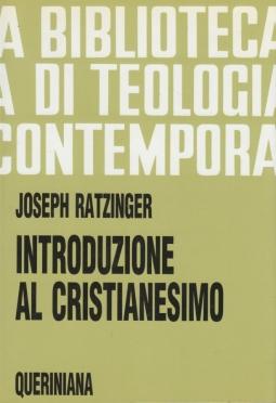 Introduzione al cristianesimo. Lezioni sul simbolo apostolico