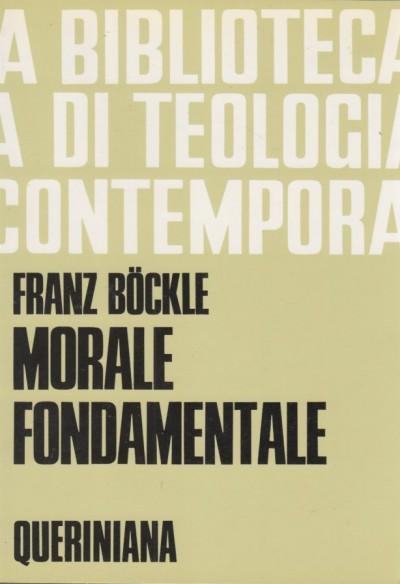 Morale fondamentale - Bockle Franz
