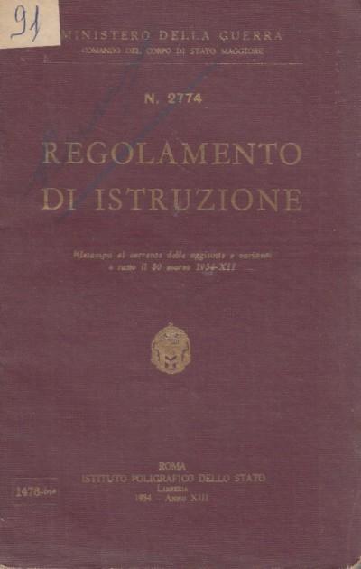 Regolamento di istruzione - Ministero Della Guerra