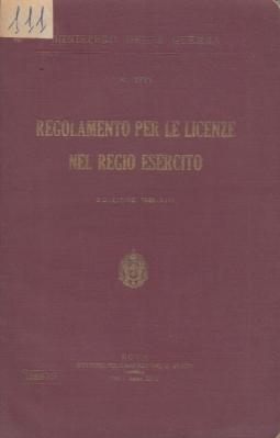 Regolamento per le licenze nel regio esercito
