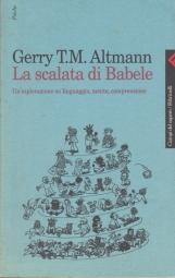 La scalata di Babele. Un'esplorazione su linguaggio, mente, compressione