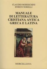 Manuale di letteratura cristiana antica greca e latina