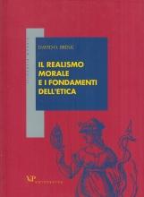 Il realismo morale e i fondamenti dell'etica