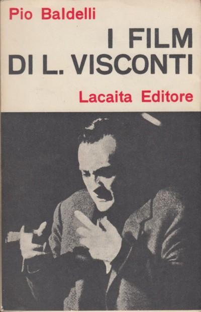 I film di l. visconti - Baldelli Pio
