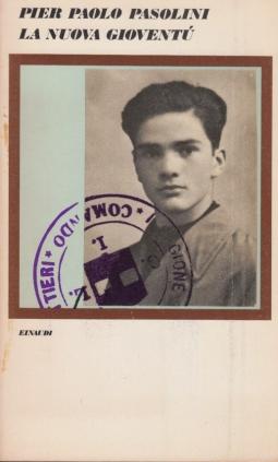 La nuova giovent?. Poesie Friulane 1941-1974