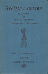 Fontane di Genova raccontate da Luciano Rebuffo illustrate da Attilio Mangini