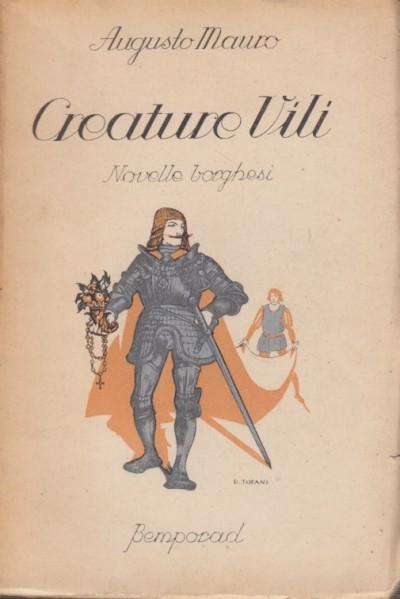 Creature vili. novelle borghesi - Mauro Augusto