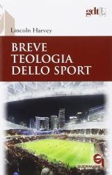 Breve teologia dello sport