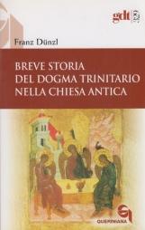 Breve storia del dogma trinitario nella Chiesa antica