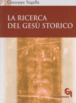 La ricerca del Gesu' Storico