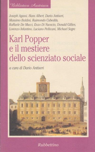 Karl popper e il mestiere dello scienziato sociale - Antiseri Dario (a Cura Di)