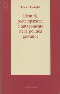 Identità, partecipazione e antagonismo nella politica giovanile