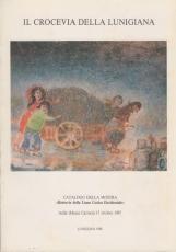 Il crocevia della lunigiana. Catalogo della mostra Retrovie della linea Gotico Occidentale