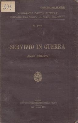 Servizio in guerra. Anno 1937-XVI