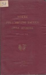 Norme per l'impiego tattico della divisione. Edizione 1928