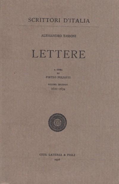 Lettere. a cura di pietro puliatti, volume secondo 1620-1634 - Tassoni Alessandro