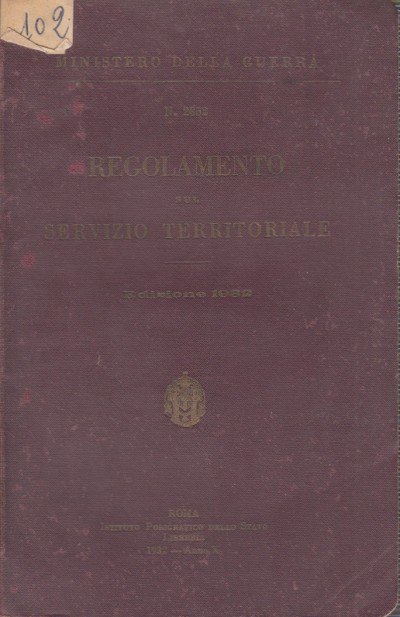 Regolamento sul servizio territoriale - Ministero Della Guerra