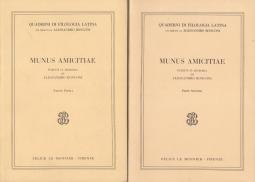 Minus Amicitiae Scritti in memoria di Alessandro Ronconi Parte Prima Parte Seconda