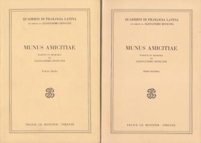 Minus amicitiae scritti in memoria di alessandro ronconi parte prima parte seconda - Aa.vv.