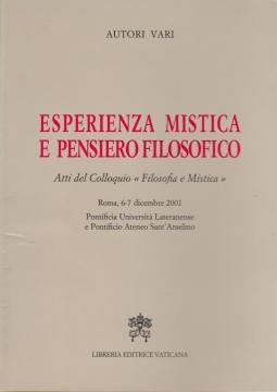 Esperienza mistica e pensiero filosofico. Atti del Colloquio Filosofia e mistica