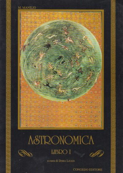 Astronomica libro i - Manilio Marco