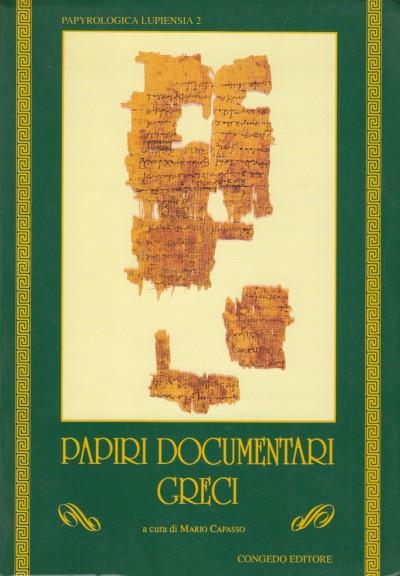 Papiri documentari greci - Capasso Marco (a Cura Di)