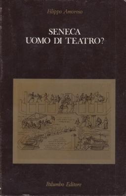 Seneca uomo di teatro?