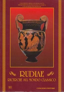 Rudiae. Ricerche sul mondo classico. 11