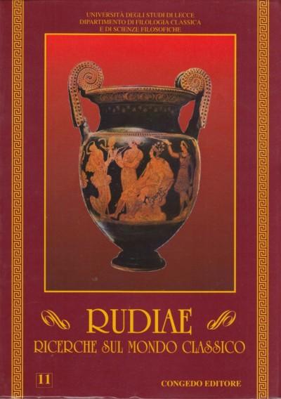 Rudiae. ricerche sul mondo classico. 11 - Aa.vv.