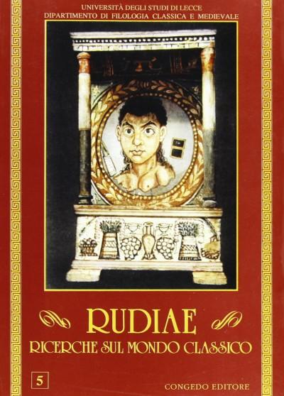 Rudiae. ricerche sul mondo classico. 5 - Aa.vv.