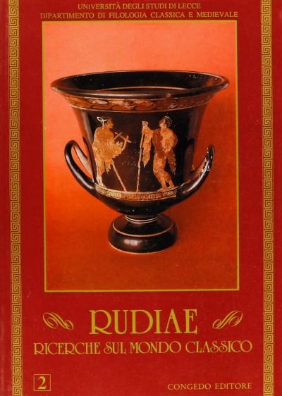 Rudiae. ricerche sul mondo classico. 2 - Aa.vv.