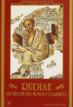 Rudiae. Ricerche sul mondo classico. 4
