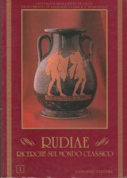 Rudiae. Ricerche sul mondo classico. 1