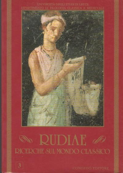 Rudiae. ricerche sul mondo classico. 3 - Aa.vv.