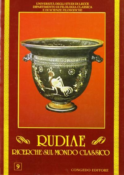 Rudiae. ricerche sul mondo classico. 9 - Aa.vv.