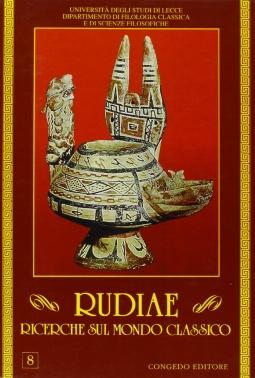 Rudiae. Ricerche sul mondo classico. 8