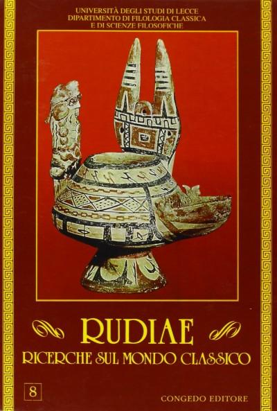 Rudiae. ricerche sul mondo classico. 8 - Aa.vv.