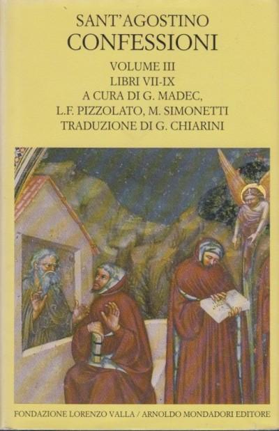 Confessioni. voume iii libri vii-ix - Sant'agostino