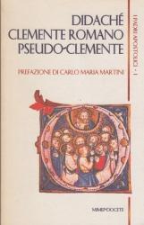 Didachè. Clemente Romano. Pseudo-Clemente