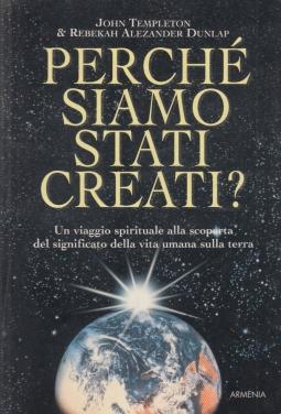 Perché siamo stati creati?